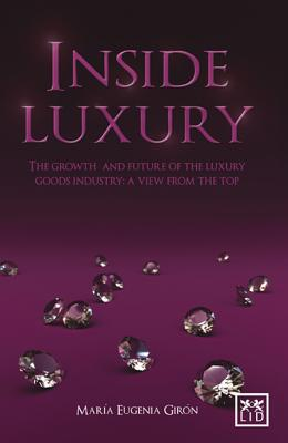 Inside Luxury By Giron, Maria Eugenia